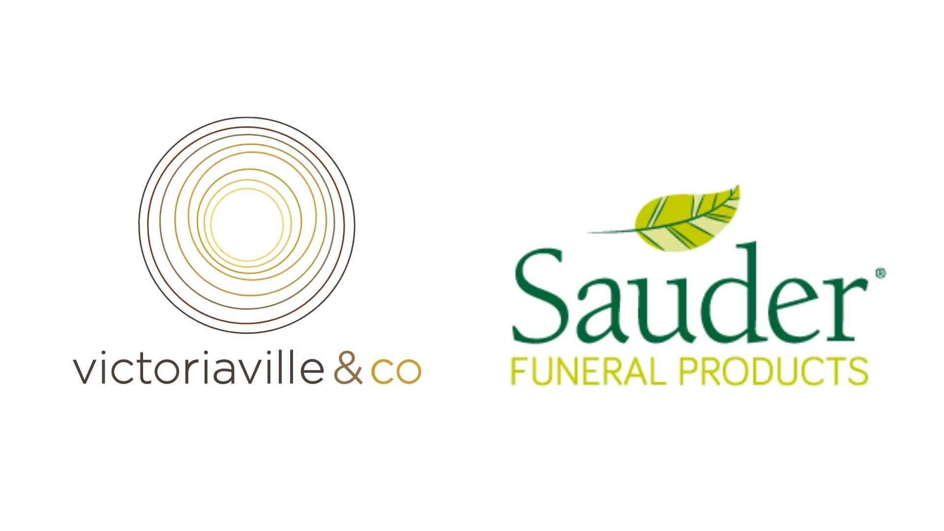 Victoriaville & Co. and Sauder Funeral Products   Strategic Investment and Partnership